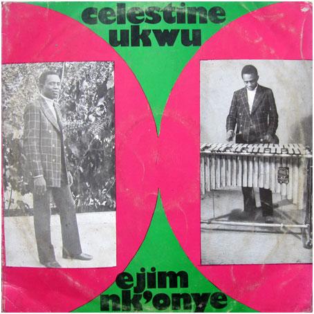 Celestine Ukwu - Ejim Nk'Onye ( LP-1975)